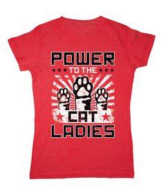 Look at this #zulilyfind! Red 'Power to the Cat Ladies' Crewneck Tee #zulilyfinds