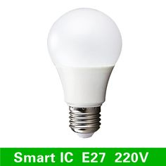 http://www.one.epochmart.com/good/32636782648-led-bulb-lamps-e27-220v-240v-light-bulb-smart-ic-real-power-3w-5w-7w-9w-12w-15w-high-brightness-lampada-led-bombillas