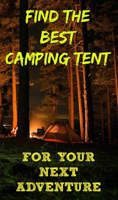 The best camping tents list - See a variety of camping tents throughout our website!