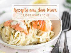 Leckeres mit Lachs: 22 raffinierte Rezepte