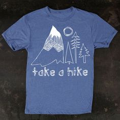 Take+A+Hike+Men's+Tee+Blue,+$27, now featured on Fab.