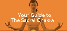 """In part two of our Chakra Series, """"Your Guide To The Sacral Chakra"""" breaks down everything you need to know about this powerful, creative center of the energetic body. From the physiology and Daily Meditation, Chakra Meditation, Mindfulness Meditation, Chakra Healing Music, Chakra Mantra, 2nd Chakra, Sacral Chakra, Mind Body Spirit, Mind Body Soul"""