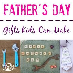 Father's Day Gifts kids can make!