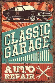 Vintage Metal Sign - Classic Garage Auto Repair