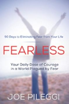 FREE 2/7/15 - FearLess: 90 Days to Eliminating Fear from Your Life - Kindle edition by Joe Pileggi. Religion & Spirituality Kindle eBooks @ Amazon.com.