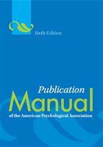Publication Manual of the American Psychological Association 6th edition  Bellevue University Call Number:  BF76.7.P83 2010