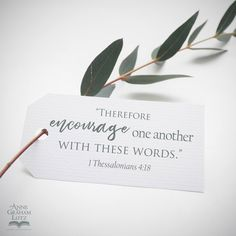 Therefore encourage each other with these words. 1 Thessalonians 4:18 1 Thessalonians 4, Start The Day, Verse Of The Day, Encouragement, Place Card Holders, Words, Horse