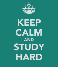 KEEP CALM AND STUDY HARD. Another original poster design created with the Keep Calm-o-matic. Buy this design or create your own original Keep Calm design now. Keep Calm Posters, Keep Calm Quotes, Happy Name Day, Favorite Quotes, Best Quotes, Awesome Quotes, Keep Calm And Study, British Sign Language, Put Things Into Perspective