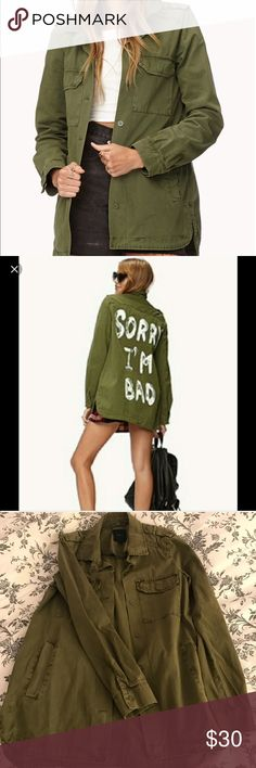 NWOT Army Green Military Jacket NWOT army green military jacket. Super cute and lightweight which is perf for all seasons of the year 😊 Has a cheeky slogan on the back for all the boss ladies out there 😜 Discontinued in stores so if you love this jacket, buy it cuz you won't find it anywhere else ! 😭  New and unworn. I just never wore it so I figured I'd sell it so someone else can appreciate it 💕🙈 Size small and fits true to size. A bit oversized on my frame since I'm generally an XS…