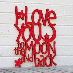 I Love You to the Moon and Back Guess How Much I by spunkyfluff, $57.50