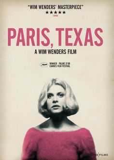 """""""Paris, Texas"""" (Wim Wenders, 1984)   """"I thought you were afraid of heights.- I'm not afraid of heights. I'm afraid of fallin'."""