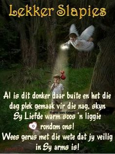Good Night, Good Morning, Evening Greetings, Afrikaanse Quotes, Goeie Nag, Sleep Tight, Night Quotes, Bible, Cocktail Recipes