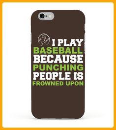I Play Baseball Punching People Is Frowned Upon Tshirt - Baseball shirts (*Partner-Link)