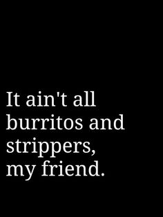 Houston.  It ain't all burritos and strippers, my friend. ~~ Houston Foodlovers Book Club