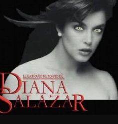 El extraño Retorno de Diana Salazar (TV Series 1988- ????)