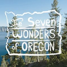 The Seven Wonders Of Oregon | Travel Oregon I want to see all of these within the year @judysubash