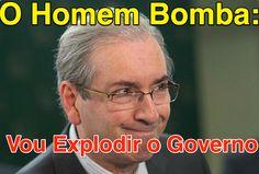 Vou Explodir o Governo ➤ http://josiasdesouza.blogosfera.uol.com.br/2015/07/17/vou-explodir-o-governo-disse-cunha-a-aliados ②⓪①⑤ ⓪⑦ ①⑦ #BrazilCorruption
