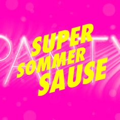 SuperSommerSause all over the place!  !SuperSommerSause —03.08.2012!