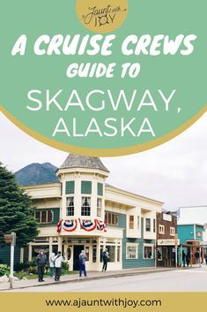 A Cruise Crews Guide To Skagway, Alaska - A Jaunt With Joy Skagway sits between tall mountains at the head of a fjord. It's rich in gold rush and railroad history, and has plenty of outdoor adventure tours! Cruise Excursions, Cruise Destinations, Cruise Port, Packing For A Cruise, Cruise Travel, Cruise Vacation, Usa Travel, Alaska Cruise Tips, Alaska Travel