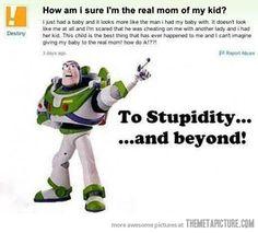 To stupidity and beyond…
