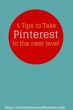 5 Tips to Take #Pinterest to the Next Level