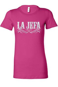 La Jefa T Shirt, Womens Boss shirt Top Quality Silver Glitter Tee - bella | Clothing, Shoes & Accessories, Women's Clothing, T-Shirts | eBay!