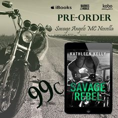 ►►►#CoverReveal ☠ #BadassBikerAlert ☠ #PreOrder 99¢ ◄◄◄ Savage Rebel - A Savage Angels MC Novella by Kathleen Kelly  Coming August 24th!  ►►►PRE-ORDER LINKS◄◄◄ ►iTunes: http://geni.us/xNEgnv ►B&N: http://geni.us/MSH7 ►Kobo: http://geni.us/IXAD4S  ►►► BLURB◄◄◄ A Casino. A Rival MC. A Mob Family.  Dane, President of the Savage Angels MC Tourmaline Chapter sends Rebel to Las Vegas to negotiate their purchase of a casino. When the local Mob Family in Vegas feels threatened by their pres