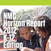 2012 K-12 Edition identifies mobile devices & apps and tablet computing as technologies expected to enter mainstream use in the first horizon of one year or less. Game-based learning and personal learning environments are seen in the second horizon of two to three years; and augmented reality and natural user interfaces emerged in the third horizon of four to five years.