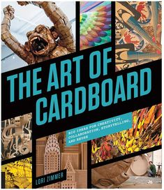The art of cardboard: big ideas for creativity, collaboration, storytelling and reuse, by Lori Zimmer. NEW BOOK SHELVES ZIMMER Sculpture Lessons, Sculpture Projects, Sculpture Art, Sculpture Ideas, Cardboard Sculpture, Cardboard Art, Cardboard Boxes, Paper Sculptures, Cardboard Relief