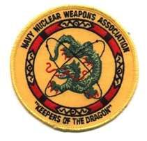 """A """"Keeper of the Dragon"""" patch.  My two most challenging (but most rewarding) tours were as the Nuclear Weapons Officer aboard USS Mauna Kea (AE-22), and as a Nuclear Weapons Courier while stationed at Naval Weapons Station Concord Ca.  We referred to the Nuc's as """"Special Weapons,"""" never as """"Nuclear Weapons."""""""