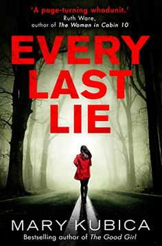 Every Last Lie by Mary Kubica https://www.amazon.co.uk/dp/B06X3WS8P2/ref=cm_sw_r_pi_dp_x_t.N6yb19T2NCM