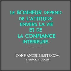La confiance intérieure Attitude, Motivation, Bonheur, Quotes, Projects, Daily Motivation, Inspiration