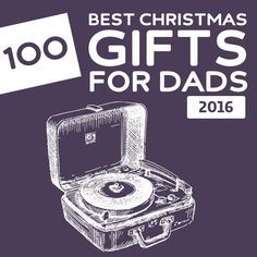 """Just love this concept (and SIMPLE graphic-family) of """"best gifts"""" by person or category ---- 100 Best Christmas Gifts for Dads of these are some cool gift ideas! Xmas Gifts For Dad, Best Dad Gifts, Unique Christmas Gifts, All Things Christmas, Holiday Fun, Fathers Day Gifts, Gifts For Him, Holiday Gifts, Christmas Holidays"""