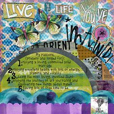 """My Vision for 2012: Dream – Prompt #2    Create an art journal page based on the quotation, """"Live the life you've imagined"""" – include at least a paragraph of journaling. Page by Julie Ann Shahin"""