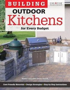 Kitchen Countertops Building Outdoor Kitchens for Every Budget (Home Improvement) Build Outdoor Kitchen, Outdoor Kitchen Countertops, Backyard Kitchen, Outdoor Kitchen Design, Outdoor Cooking, Outdoor Kitchens, Bbq Kitchen, Kitchen Sink, Inexpensive Home Decor