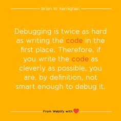 Inspiring coding quotes: Brian W. Kernighan