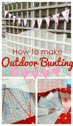 Making your own Quick Outdoor Bunting