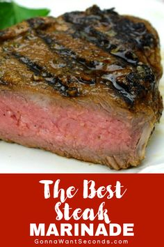 Our Easy Steak Marinade Recipe will help you make your best steak ever! No more relegating steak to special occasion status! Even inexpensive cuts of beef will satisfy when you use this Steak Marinade. Fire up your grill, STAT! #Best #Easy #Steak #Marinade #Recipes #ItalianSeasoning #RedWine #Vinegar #Quick #Dijon #Mustard #Worcestershire #Garlic #Simple #Homemade #GlutenFree #SoySauce #OliveOil