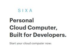 Now, 'Sixa' offers you the possibility of having an entire computer & its full range of processing power, apps & graphics capabilities available to you Online.