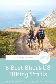 Short Hiking Trails for Couples #travel #hiking #hikingtrails #outdooractivities #travel #outdoors #getoutside #couplestravel #honeymoon #ustravel #hikingplaces #shorthikes #dayhikes #hike #takeahike