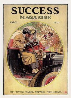 Vintage cover of Success Magazine from March 1907, by the most famous cover illustrator of the time-- JC Leyendecker