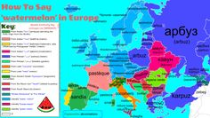 How to Sat 'watermelon' in Europe with Etymology