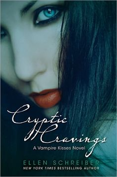Cryptic Cravings (Vampire Kisses #8) by Ellen Schreiber