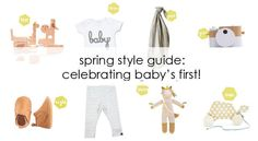 SPRING STYLE GUIDE: Celebrating baby's first easter!