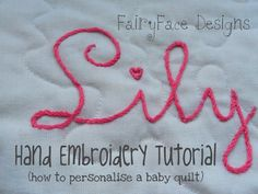 I get a lot of comments and questions about embroidering baby names on quilts. It's something I started to do last year, and I've done...