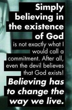 Your life - all you do - reflects if God is in it; if you are living in sin ... God is not a part of your life ...