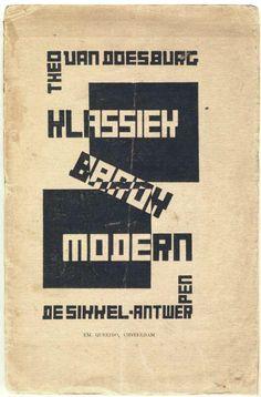 Theo van Doesburg Klassiek, Cover for Klassiek-Barok-Modern. 1920. printed matter. 22,5 × 14,5 cm. Various collections