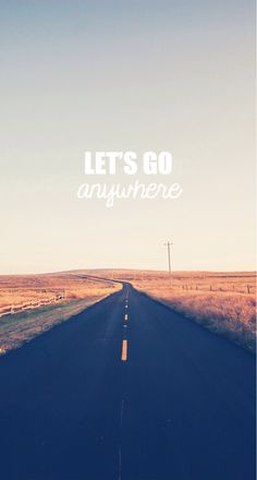 Let's Go Anywhere