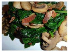 Sautéed Spinach with Bacon and Mushrooms!! 2 slices thick cut bacon ...