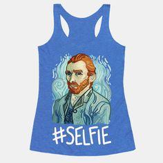 Van Gogh Selfie | T-Shirts, Tank Tops, Sweatshirts and Hoodies | HUMAN